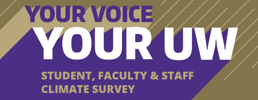 Your Voice Your UW (Student, Faculty & Staff Climate Survey)