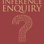 Evidence, Inference, and Enquiry