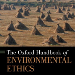 Book cover - Oxford Handbook of Environmental Ethics