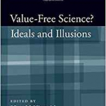 Value-Free Science? Ideals and Illusions