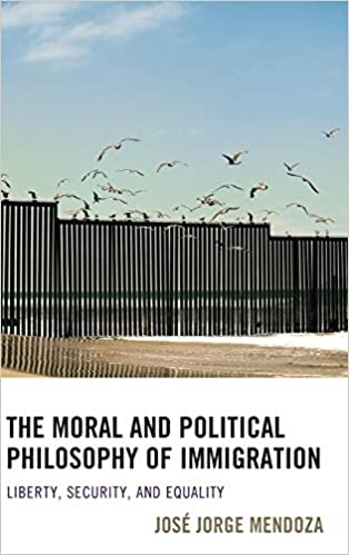 The Moral and Political Philosophy of Immigration