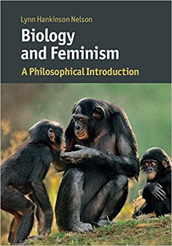 Hankinson Nelson_Biology and Feminism