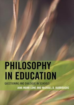Jana-Mohr-Lone-Philosophy-in-Education-Questioning-and-Dialogue-in-Schools