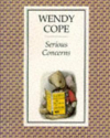 Serious Concerns by Wendy Cope