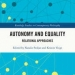 """The cover of the edited volume, """"Autonomy and Equality"""""""