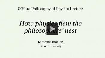 YouTube link to How Physics Flew The Philosophers' Nest - Katherine Brading, Duke University